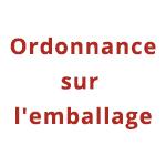 RÈGLEMENT SUR L'EMBALLAGE (LOI SUR L'EMBALLAGE)